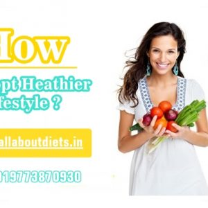 How to Adopt Healthier Lifestyle?