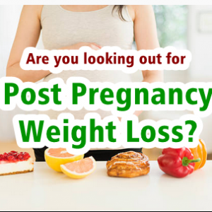 Ways to Lose Post Pregnancy Weight