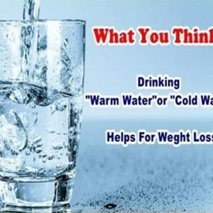 Warm Vs Cold Water which is good for Weight Loss?